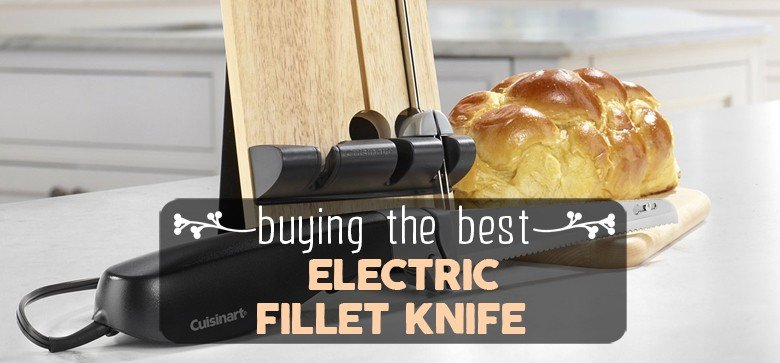 best-electric-fillet-knife