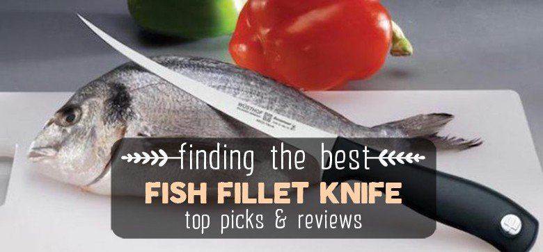 best-fish-fillet-knife