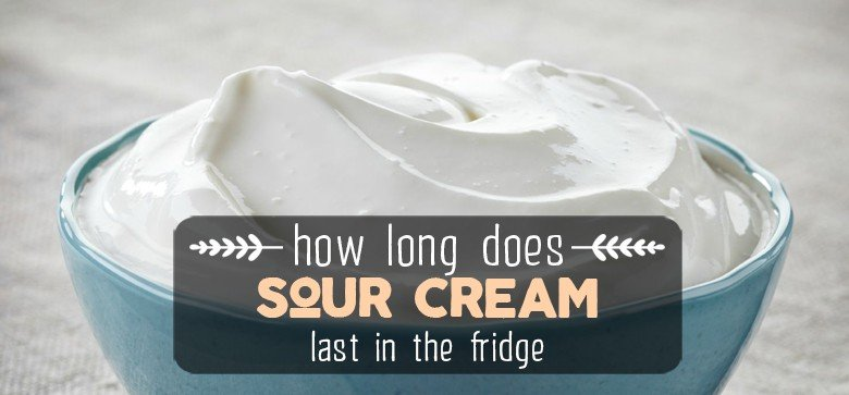 how-long-does-sour-cream-last
