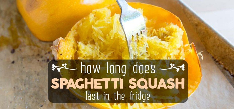 how-long-does-spaghetti-squash-last